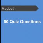 50 Quiz Questions - Macbeth Teaching Resource