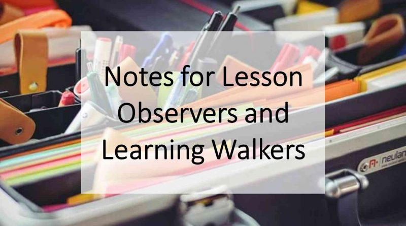 Notes for Lesson Observers and Learning Walkers