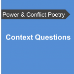 AQA Power and Conflict Poetry - Context Questions