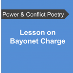 AQA Power and Conflict Poetry - Lesson Bayonet Charge