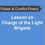 AQA Power and Conflict Poetry - Lesson on Charge of the Light Brigade