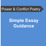 AQA Power and Conflict Poetry - Simple Essay Guidance