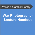 AQA Power and Conflict Poetry - War Photographer Lecture Handout