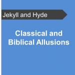 Classical-and-Biblical-Allusions-Jekyll-and-Hyde