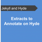 Extracts-to-Annotate-on-Hyde-Jekyll-and-Hyde