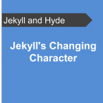Jekylls-Changing-Character-Jekyll-and-Hyde