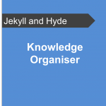Knowledge-Organiser-Jekyll-and-Hyde