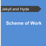Scheme of Work - Jekyll and Hyde