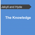 The-Knowledge-Jekyll-and-Hyde