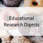 Educational Research Digests