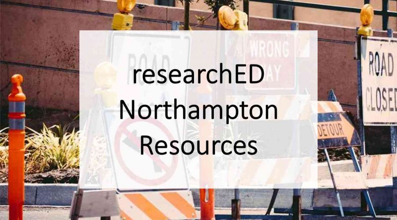 researchED Northampton Resources