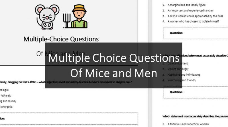 MultipleChoiceQuestions OfMiceandMen