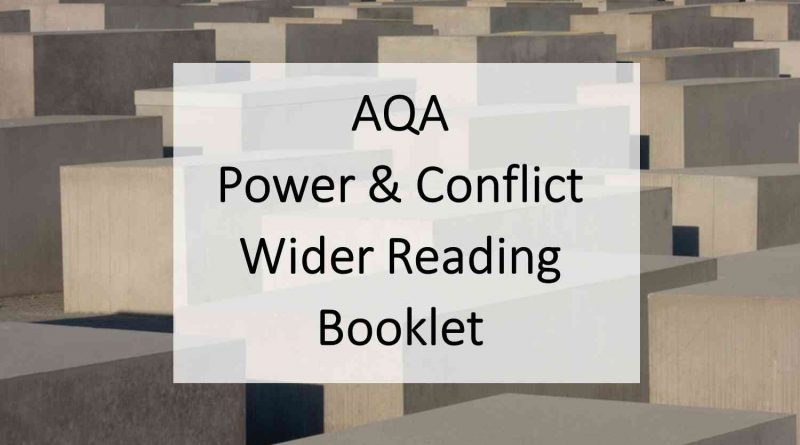 AQA Power and Conflict Wider Reading Booklet