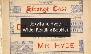 Jekyll and Hyde Reading Booklet