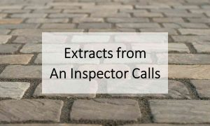 Extracts from An Inspector Calls