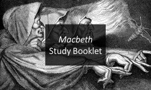 GCSE English Literature: Macbeth Study Booklet