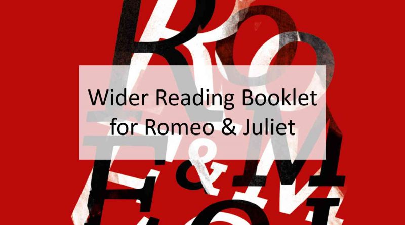 Romeo and Juliet Wider Reading Booklet