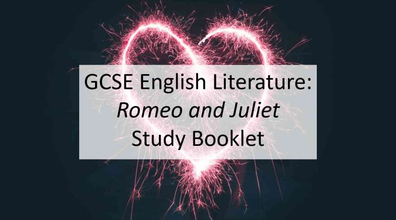 GCSE Romeo and Juliet