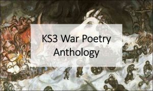 KS3 War Poetry Anthology