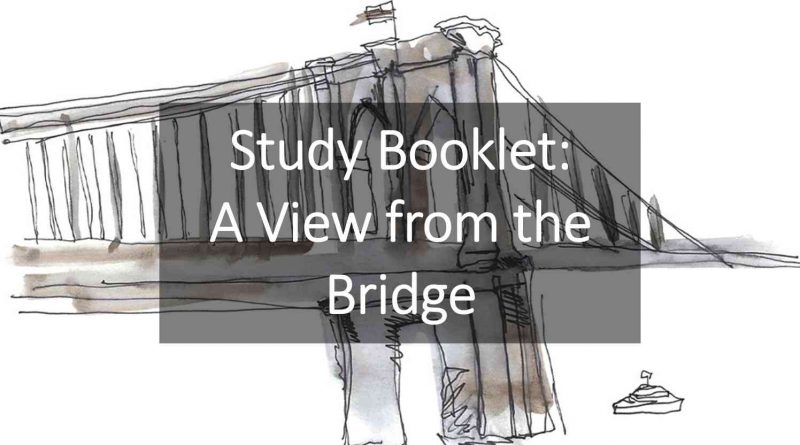 Study Booklet A View from the Bridge