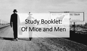 Study Booklet: Of Mice and Men