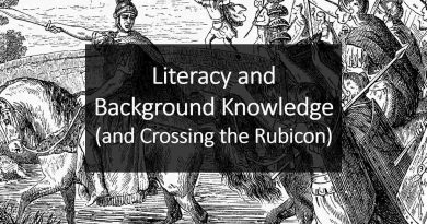 Literacy and Background Knowledge (and Crossing the Rubicon)