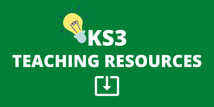 KS3 TEACHING RESOURCES