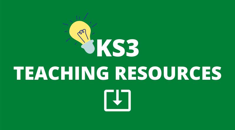KS3 TEACHING RESOURCES