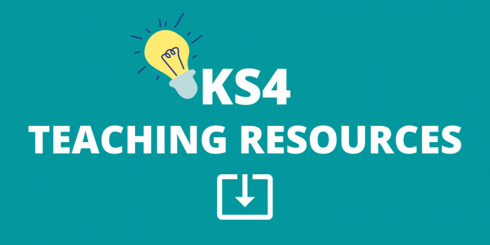 KS4 TEACHING RESOURCES