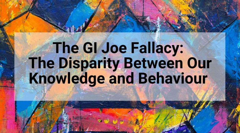 GI_Joe_Fallacy