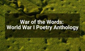 War of the Words: World War I Poetry Anthology | KS3 Poetry