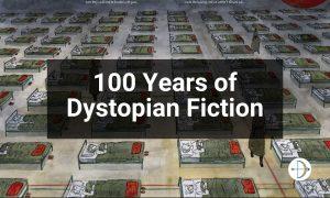 100 Years of Dystopian Fiction: 1920 – 2020   KS3 Teaching Resource