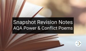 Snapshot Revision Notes on the AQA Power and Conflict Poems   KS4 Teaching Resource